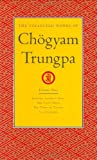 The Collected Works of Chogyam Trungpa: Journey Without Goal/the Lion's Roar/the Dawn of Tantra/an Interview With Chogyam Trungpa (1590300289) by Gimian, Carolyn Rose