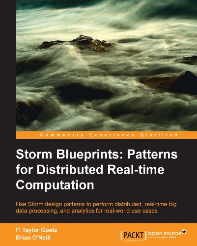 P. Taylor Goetz  Brian O'Neill - Storm Blueprints: Patterns for Distributed Real-time Computation