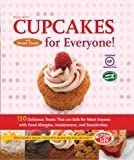 Enjoy Life's Cupcakes and Sweet Treats for Everyone!: 150 Delicious Treats That Are Safe for Most Anyone with Food Allergies, Intolerances,and Sensitivities