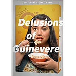 Delusions Of Guinevere
