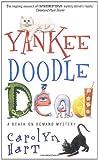YANKEE DOODLE DEAD (0380793261) by Hart, Carolyn