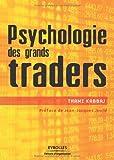 echange, troc Thami Kabbaj - Psychologie des grands traders