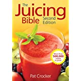 The Juicing Bible ~ Pat Crocker