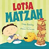 img - for Lotsa Matzah (Passover) (Very First Board Books) book / textbook / text book