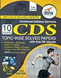 #6: CDS 10 Years Topic-wise Solved Papers 2007-2016 (with free GK E-books)