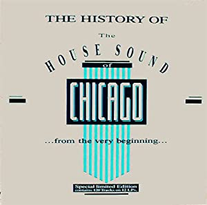 Various artists the history of the house sound of for History of house music