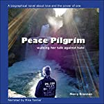 Peace Pilgrim: Walking Her Talk Against Hate | Merry Brennan