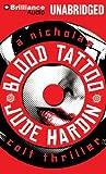 img - for Blood Tattoo (A Nicholas Colt Thriller) book / textbook / text book