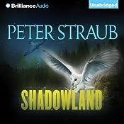 Shadowland | [Peter Straub]