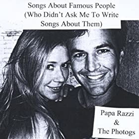 Ask Me to Write About Them): Papa Razzi and the Photogs: MP3 Downloads