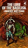 The Lure of the Basilisk (0345286243) by Lawrence Watt-Evans