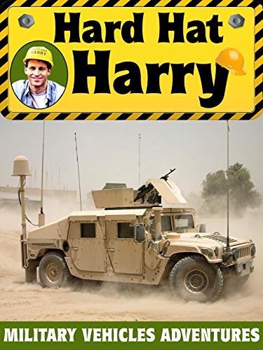 Hard Hat Harry: Military Vehicles Adventures