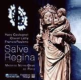 Salve Regina Maitrise de Notre-Dame de Paris/Latry/Castagnet