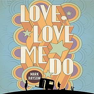 Love, Love Me Do Audiobook