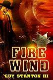 Fire Wind: Sci-fi Western (The Wind Drifters Book 1)
