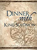 img - for Dinner With King Solomon book / textbook / text book