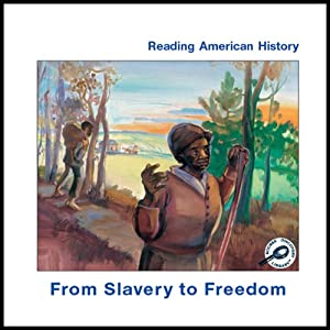 From Slavery to Freedom Audiobook