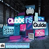 Clubbers Guide 2013 (Mixed By Danny Howard) - Ministry of Sound