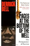 Faces At The Bottom Of The Well: The Permanence Of Racism (0465068146) by Bell, Derrick