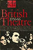 img - for British Theatre: 1956-66 book / textbook / text book