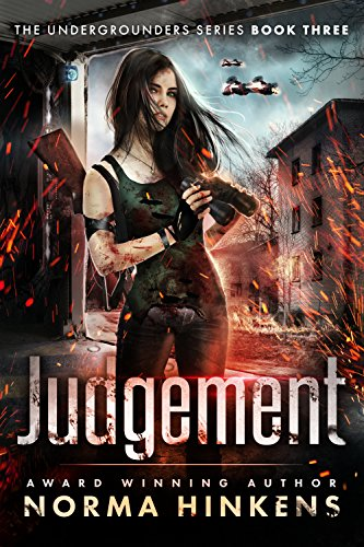 Book: Judgement - The Undergrounders Series Book Three by Norma Hinkens