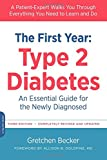 img - for The First Year: Type 2 Diabetes: An Essential Guide for the Newly Diagnosed (The Complete First Year) book / textbook / text book