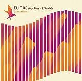 Eliane Sings Bossa & Saudade-E Eliane Elias