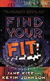 img - for Find Your Fit: Dare to Act on God's Design for You (LifeKeys 4 Teens) book / textbook / text book