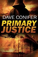 Primary Justice (English Edition)