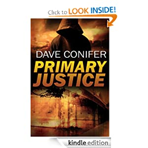 Free Kindle Book: Primary Justice, by Dave Conifer