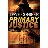 Primary Justice ~ Dave Conifer