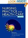 Nursing Practice and Health Care 5E:...