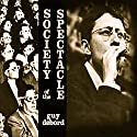 Society of the Spectacle Audiobook by Guy Debord Narrated by Bruce T Harvey