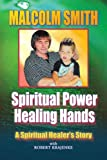 img - for SPIRITUAL POWER, HEALING HANDS book / textbook / text book