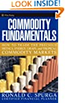 Commodity Fundamentals: How to Trade...