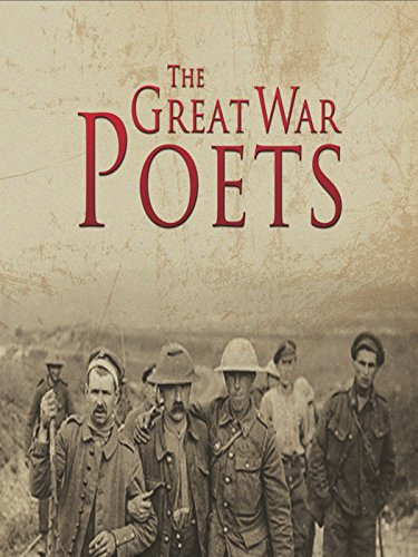 WWI: The Great War Poets
