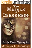 The Masque of Innocence (Sarah Woods Mystery Book 5)