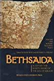 Bethsaida: A City by the North Shore of the Sea of Galilee, vol. 1