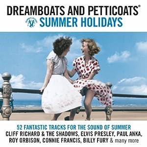 Dreamboats and Petticoats Summer Holiday