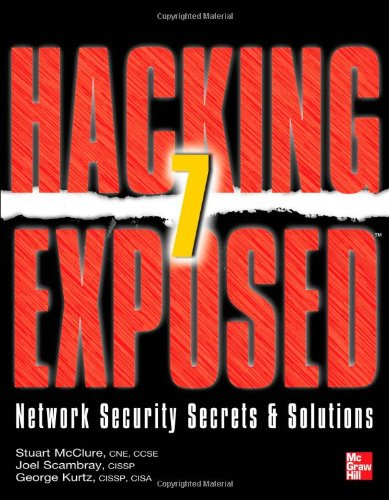 Hacking Exposed 7: Network Security Secrets &