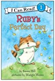 Ruby's Perfect Day (I Can Read Book 1) (0060089822) by Hill, Susan
