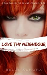 Love Thy Neighbor (Friend-Zoned)