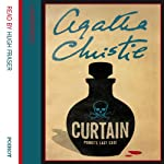 Curtain: Poirot's Last Case (       UNABRIDGED) by Agatha Christie Narrated by Hugh Fraser