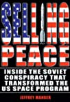Selling Peace: Inside the Soviet Cons...