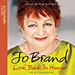 Look Back in Hunger | Jo Brand