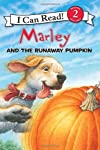 Marley: Marley and the Runaway Pumpkin (I Can Read Book 2) [Paperback]