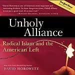 Unholy Alliance: Radical Islam and the American Left | David Horowitz