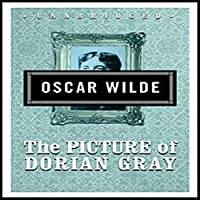 The Picture of Dorian Gray (       UNABRIDGED) by Oscar Wilde Narrated by Simon Vance