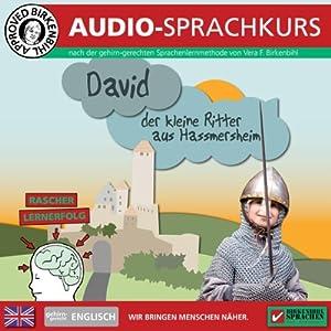 Englisch gehirn-gerecht: David, der kleine Ritter (Birkenbihl Sprachen) Hörbuch