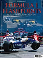 F1 Flashpoints - 65 Years of Triumph and Tragedy